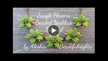 Jungle Flowers Beaded Necklace Tutorial