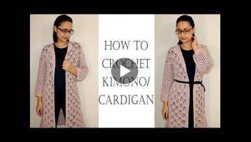 How to Crochet Easy Kimono Cardigan