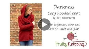 Fruity Knitting Tutorial Darkness Coat