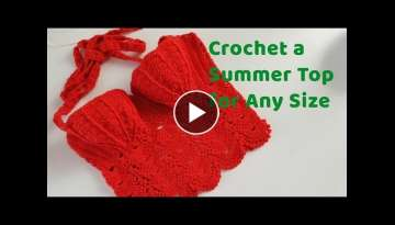 Crochet Summer Top For Any Size