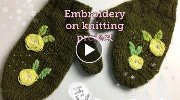 How to embroidery roses on knitting project very easy