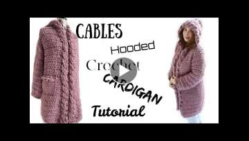 Cables Hooded Cardigan Tutorial