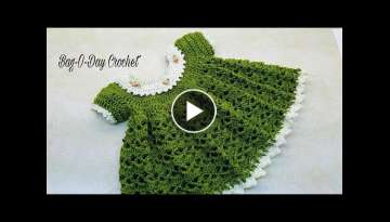 Crochet Baby Dress | Lil Sprout | 0-6 months | Bag-O-Day Crochet TUTORIAL #363