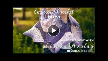 How to Crochet: Embossed Crochet