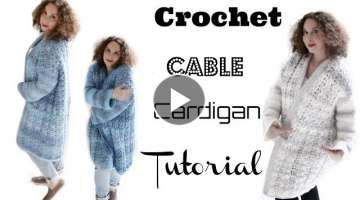 Crochet Cable Cardigan Tutorial